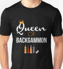 queen of backgammon t shirt board game backgammon player tee uni t shirt