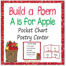 Build A Poem A Is For Apple Pocket Chart Center Poetry
