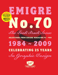 Graphic Design 70 Emigre No 70 The Look Back Issue Selections From Emigre