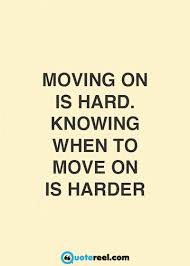 Quotes About Moving On In Life Simple 48 Quotes About Moving On Text And Image Quotes QuoteReel