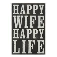 Typography Box Sign Happy Wife Happy Life Shopkocom Words