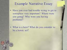personal narrative writing the first essay connectors habitual  example narrative essay have you ever had trouble trying to get to someplace very important