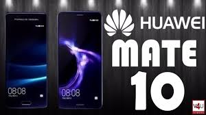 huawei mate 10 price. huawei mate 10 price, release date, camera, features, specifications price i