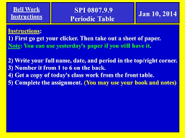 Jan 10, 2014 Bell Work Instructions SPI Periodic Table ...