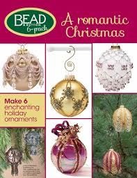 Bead&Button 6-Pack: A Romantic Christmas - Beading & Jewelry ...