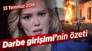 """15 Temmuz 2016 tarihli """"Darbe girişimi""""nin özeti... - YouTube"""