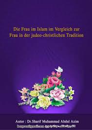 Die Frau Im Islam Im Vergleich Zur Frau In Der Judeo Christlichen Tra