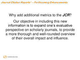 Journal Citation Reports The Jcr February 2009 Enhancements