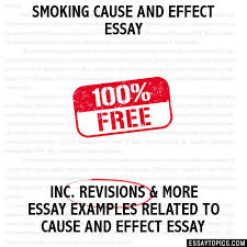 cause and effect essay smoking cause and effect essay