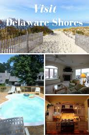 62 Best Delaware Beaches Top Things To Do And Vacation Rentals
