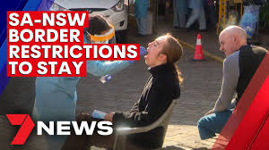 However, any restrictions in place from other states will apply. Covid Australia Sa Nsw Border Restrictions To Remain 7news Youtube