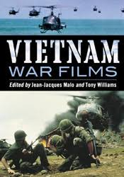 vietnam war books jean jacques malo and tony williams vietnam war films more than 600 feature made for tv pilot and short movies 1939 1992 from the united states