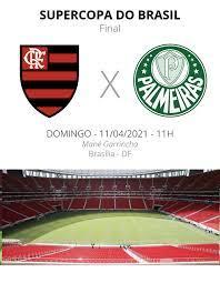 Flamengo x Palmeiras: veja onde assistir, escalações, desfalques e  arbitragem da Supercopa   futebol