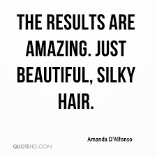 Quotes About Beautiful Hair Best Of Amanda D'Alfonso Quotes QuoteHD