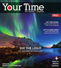 Your Time Magazine Brisbane Edition November 2017 by My Weekly Preview -  issuu