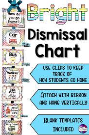 Dismissal Chart Dismissal Chart Bright Classroom Sign Classroom Signs