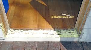 removing door threshold exterior before removal sliding glass door threshold saudireiki