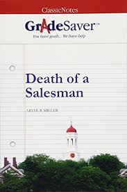 Death Of A Salesman Quotes 17 Best Death Of A Salesman Quotes And Analysis GradeSaver