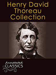 ralph waldo emerson complete collection of works analysis henry david thoreau collection of 85 works analysis and historical background annotated and