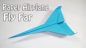 Paper Airplane Designs That Fly Far How To Make Paper Airplanes That Fly Far Easy Paper Plane