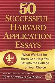 successful ivy league application essays gen tanabe kelly  50 successful harvard application essays what worked for them can help you get into the