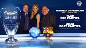 PRE PARTITA NAPOLI - BARCELLONA CHAMPIONS LEAGUE - YouTube