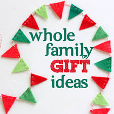 2013 Gift Guide :: whole family gifts