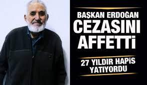 Başkan Erdoğan, Ahmet Turan Kılıç'ın cezasını kaldırdı - GÜNCEL Haberleri