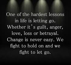 Positive Quotes About Change 79 Wonderful C And R Both Need To Just Let It Go It's A Ancient History I Have