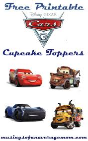 Musings Of An Average Mom Cars 3 Cupcake Toppers