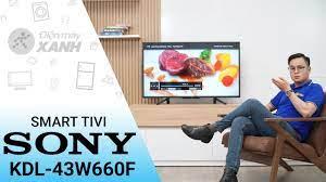 Smart Tivi Sony 43 inch KDL-43W660F • Điện máy XANH - YouTube