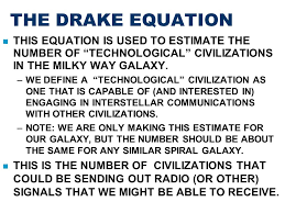 the drake equation this equation is used to estimate the number of technological civilizations in the
