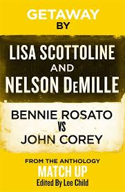 lisa scottoline and nelson demille getaway little brown book group getaway view high res cover image