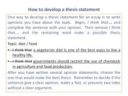 e m develop a thesis statement 2 how to develop a thesis statement