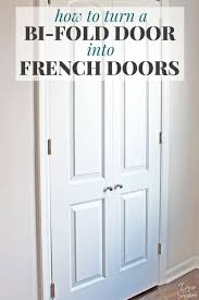 turn your bi fold door into french doors with this easy tutorial it shows