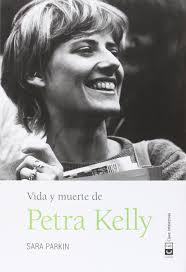 Amazon.fr - Vida y muerte de Petra Kelly - Parkin, Sara, Colectivo  Ecopolítica - Livres