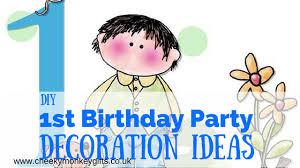 DIY 1st Birthday Decoration Ideas - Cheeky Monkey