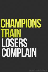 Champion Quotes New Champions Train Losers Complain Fitness Inspiration Pinterest