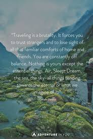 Travel Dream Quotes Best Of Best Travel Quotes 24 Of The Most Inspiring Quotes Of All Time