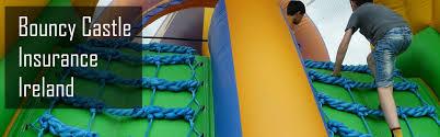 bouncy castle insurance ireland bizbroker ie ireland s leading insurance broker