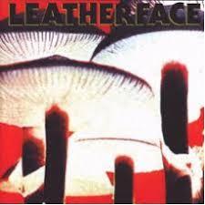 <b>leatherface</b> - <b>mush</b> - resident