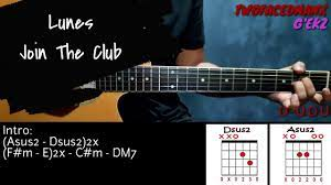 Lunes - Join The Club (Guitar Cover ...