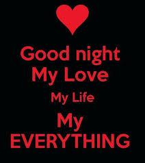 Goodnight My Love Quotes Extraordinary Goodnight My Love My Life My Everything Goodnight Good Night