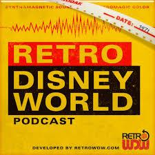 Retro Disney World Podcast