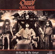 Scream blizzard of ozz ozzmosis black rain diary of a madman the ultimate sin no more tears no rest for the wicked ozzman cometh prince of darkness bark at the moon ozzy osbourne randy rhoads tribute speak of the devil down to earth ~ amen ~. No Rest For The Wicked Ozzy Osbourne Album Wikipedia