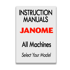 Instruction Manual For Janome Sewing Machine