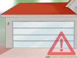 3 ways to disable a garage door sensor wikihow image titled disable a garage door sensor step 1