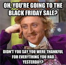 Black Friday Funny on Pinterest | Funny Memes, Funny Meme Pictures ... via Relatably.com
