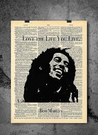 Bob Marley Quotes Love the Life You Live Home Decor Beauteous Inspirational Quotes About Love