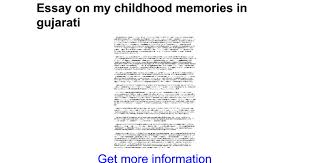 essay on my childhood memories in gujarati google docs